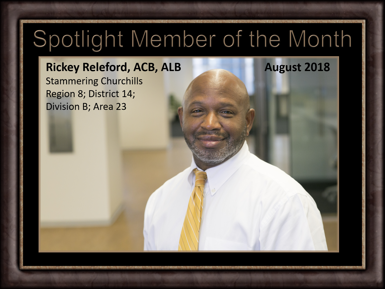 Member of Month-August Rickey Releford