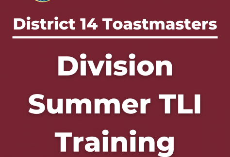 District 14 Toastmasters Division Summer TLI Training