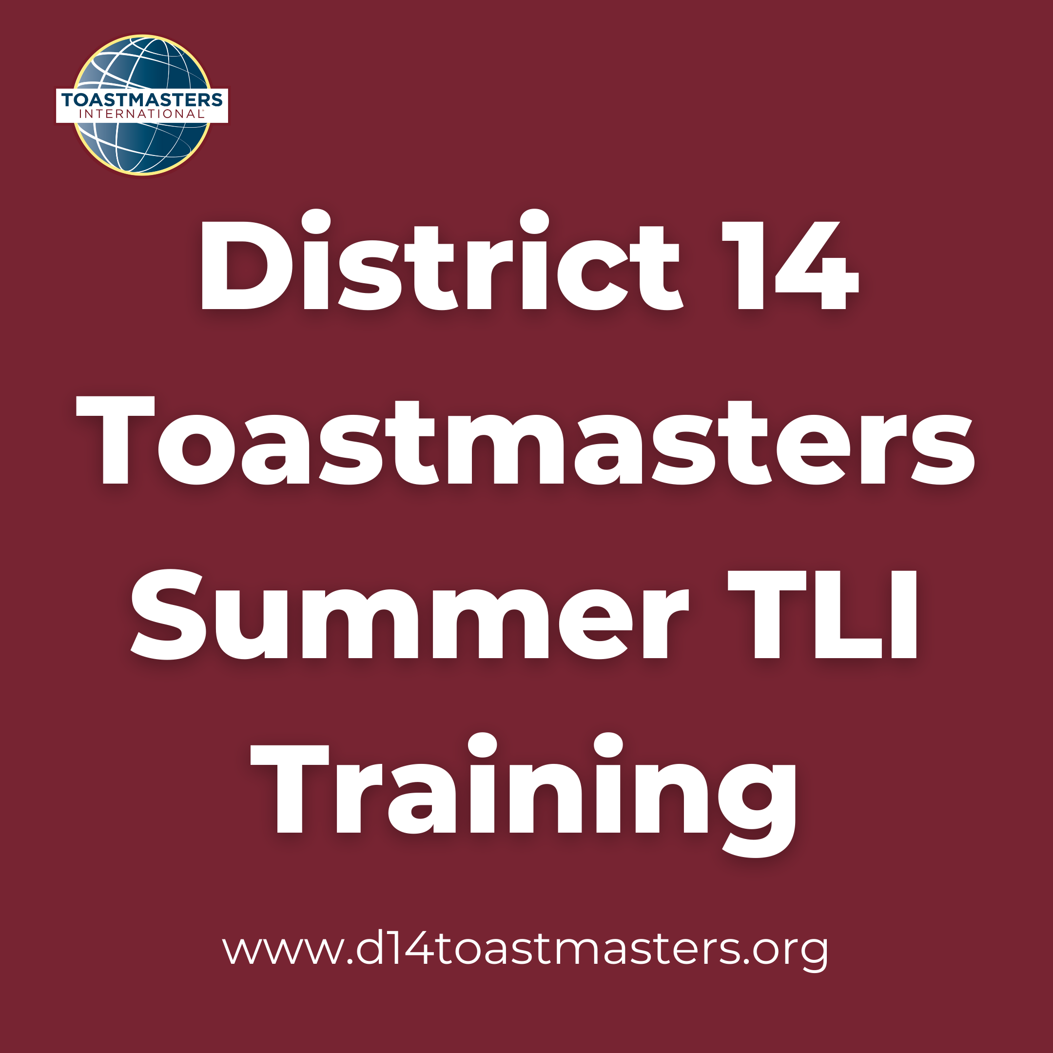 District 14 Toastmasters Summer TLI Training