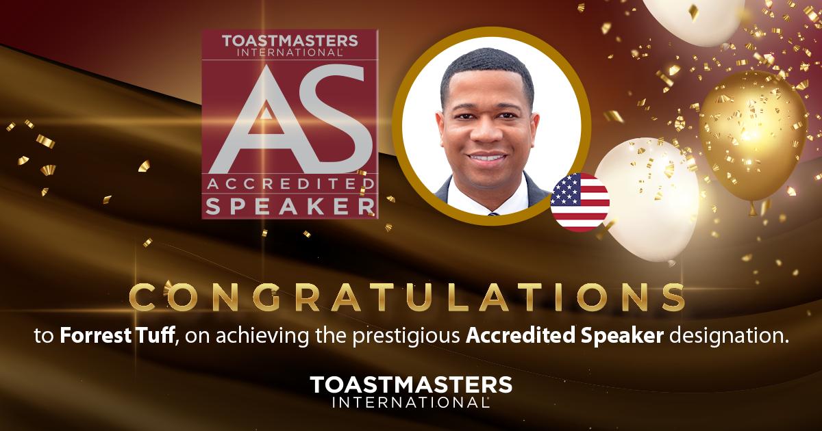 Congratulations to Forrest Tuff on achieving the prestigious Accredited Speaker designation