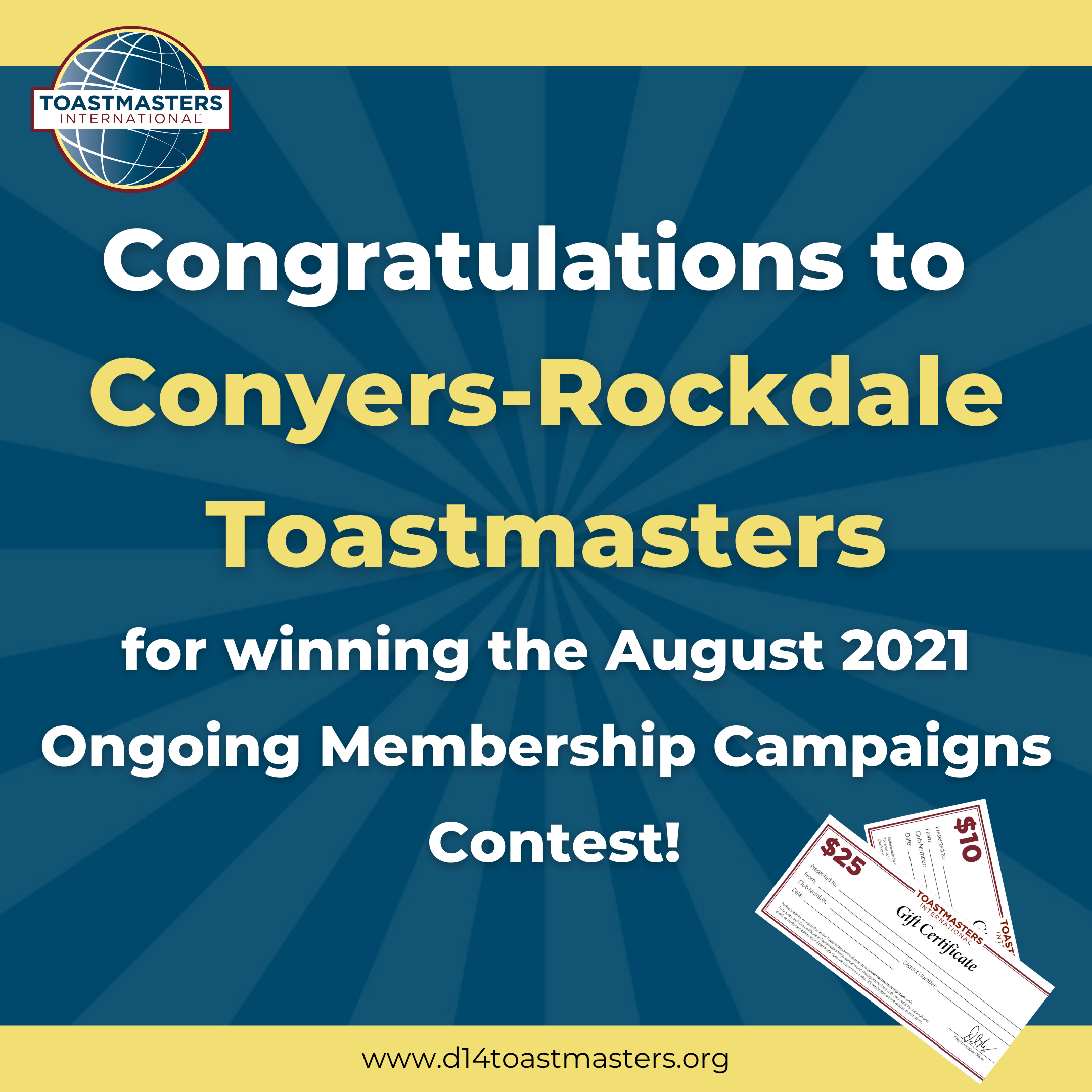 Congratulations to Conyers-Rockdale Toastmasters for winning the August 2021 Ongoing Membership Campaigns Contest!
